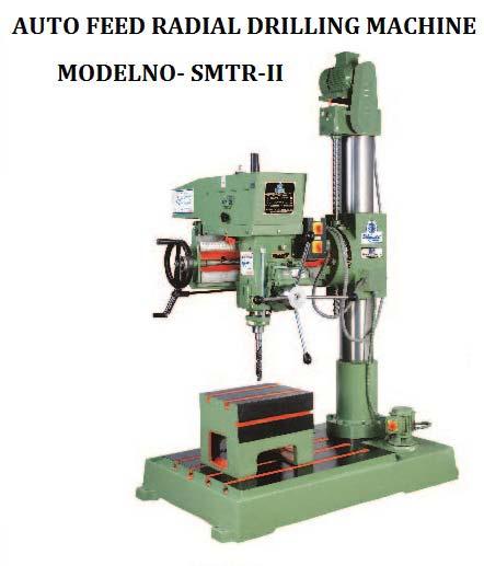 SMTR-II Auto Feed Radial Drilling Machine (SMTR-II)