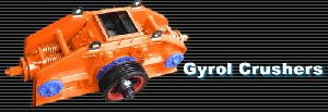 Gyrol Crushers Machine