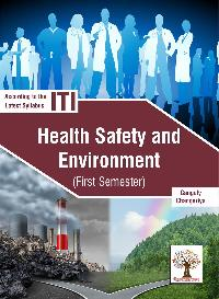 Health Safety And Environment (1st Semester)(I.T.I.Reference)-English