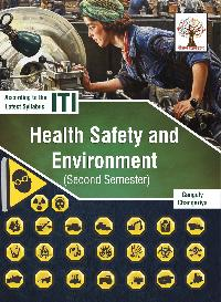 Health Safety And Environment (2nd Semester)(I.T.I. Reference)-English